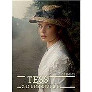 Tess z d´Urbervillů: Tess of the d´Urbervilles - Kniha