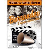 Křížovky s velkými písmeny Barrandov Z historie českého filmu - Kniha