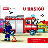 U hasičů: Zatáhni a otevři okénko - Kniha