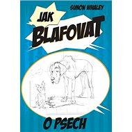 Jak blafovat o psech - Kniha
