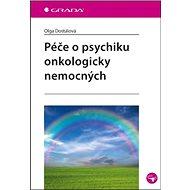 Péče o psychiku onkologicky nemocných - Kniha