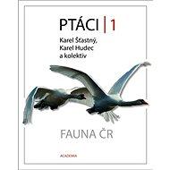 Ptáci 1: Fauna ČR - Kniha
