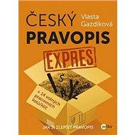 Český pravopis expres: Jak si zlepšit pravopis, +14 volných pracovních listů/ klíč - Kniha