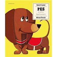 Pes a jeho kamarádi - Kniha