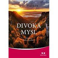 Kniha Divoká mysl: Průvodce lidskou psychikou - Kniha