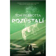 Pozůstalí: Vyjímečný, myšlenkově provokativní román - Kniha