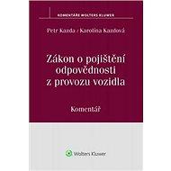 Zákon o pojištění odpovědnosti z provozu vozidla: Komentář - Kniha