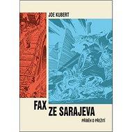 Fax ze Sarajeva: Příběh o přežití