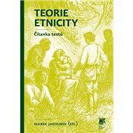Teorie etnicity: Čítanka textů