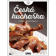 Kniha Česká kuchařka - Kniha
