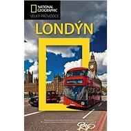 Londýn: Velký průvodce National Geographic - Kniha