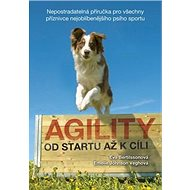 Kniha Agility Od startu až k cíli - Kniha