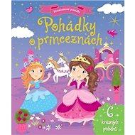 Pohádky o princeznách - Kniha