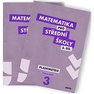 Matematika pro střední školy 3.díl Pracovní sešit (dvě části): Planimetrie - Kniha