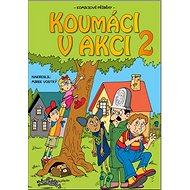 Koumáci v akci 2 - Kniha