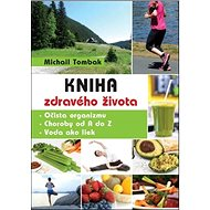 Kniha zdravého života - Kniha