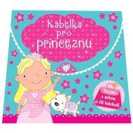 Kabelka pro princeznu - Kniha