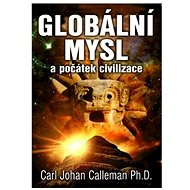 Globální mysl a počátek civilizace - Kniha