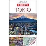 Kniha Tokio: Nejlepší trasy městem - Kniha