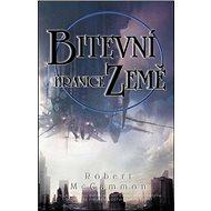 Bitevní hranice Země - Kniha
