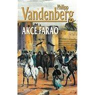 Akce Farao - Kniha