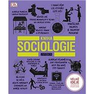 Kniha Kniha sociologie - Kniha