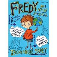 Fredy Největší strašpytel zachraňuje svět