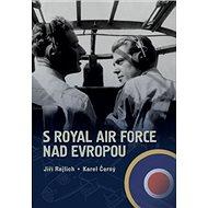 SRoyal Air Force nad Evropou - Kniha