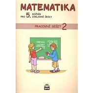 Matematika pro 5. ročník základní školy Pracovní sešit 2 - Kniha