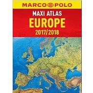 MAXI ATLAS Evropa 2017/2018 1:750 000 - Kniha