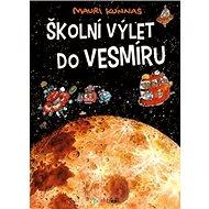 Školní výlet do vesmíru - Kniha