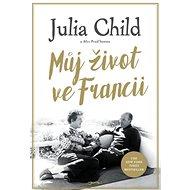 Můj život ve Francii - Kniha
