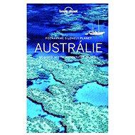 Austrálie: Poznáváme s Lonely Planet - Kniha