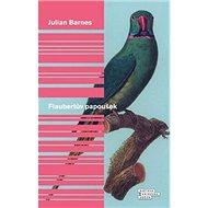 Kniha Flaubertův papoušek