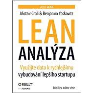 Lean analýza: Využijte data k rychlejšímu vybudování lepšího startupu - Kniha