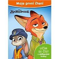 Moje první čtení Zootropolis: Učím se číst s oblíbenými hrdiny