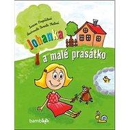 Johanka a malé prasátko - Kniha