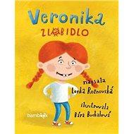 Veronika zlobidlo - Kniha