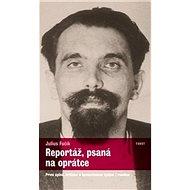 Kniha Reportáž, psaná na oprátce - Kniha