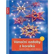 TOPP Vánoční ozdoby z korálků - Kniha