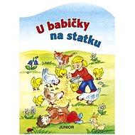 Kniha U babičky na statku - Kniha
