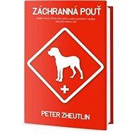 Záchranná pouť: Jeden muž, třicet tisíc psů a cesta poslední naděje dlouhá milion mil - Kniha