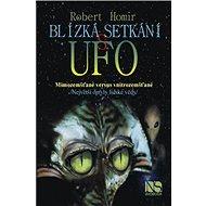 Kniha Blízká setkání s UFO: Mimozemšťané vs vnitrozemšťané - Kniha