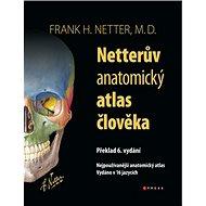 Netterův anatomický atlas člověka: Nejpoužívanější anatomický atlas, vydáno v 16 jazycích