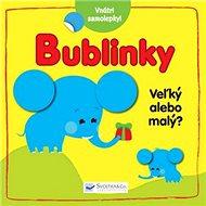 Bublinky Veľký alebo malý? - Kniha
