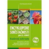 Kniha Encyklopedie soběstačnosti pro 21. století: Rodinná zahrada - Kniha