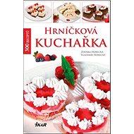 Hrníčková kuchařka - Kniha