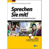 Sprechen Sie mit!: intenzivní kurz německé konverzace + CD - Kniha