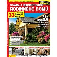 Stavba a rekonstrukce rodinného domu: 95 zaručených tipů a rad na zvelebení vašeho domova - Kniha