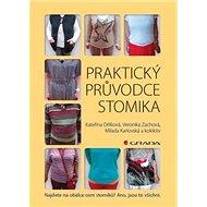 Praktický průvodce stomika - Kniha